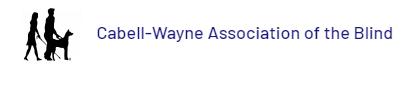Cabell Wayne Association for the Blind Huntington, WV.